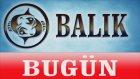 BALIK  Günlük Burç Yorumu -22 Ocak 2014- Astrolog DEMET BALTACI - astroloji, burçlar