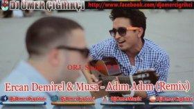 Ercan Demirel - Musa - Adım Adım 2013 ORJ. '