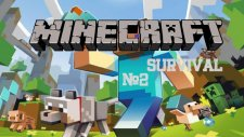Minecraft Survival Bölüm 2