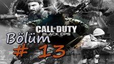 Call Of Duty : Black Ops - Walkthrough - | Bölüm 13 |