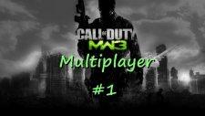 Call Of Duty : Modern Warfare 3 Multiplayer | Bölüm 1 |