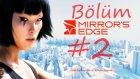 Mirror's Edge Walkthrough Bölüm 2