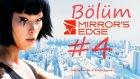 Mirror's Edge Walkthrough Bölüm 4
