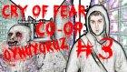 Cry Of Fear : Co-Op Oynuyoruz | Bölüm 3 |