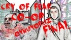 Cry Of Fear : Co-Op Oynuyoruz | FİNAL