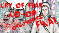 Cry Of Fear : Co-Op Oynuyoruz | Final