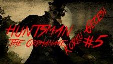 Korku Gecesi : Bölüm 5 | Huntsman The Orphanage | Örümcek Manken Hiç Korkmadım
