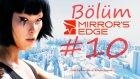 Mirror's Edge Walkthrough Bölüm 10