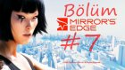 Mirror's Edge | Walkthrough | Bölüm 7 |