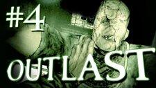 Outlast : Gameplay - Walkthrough | Bölüm 4 |