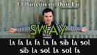 Sway - Kim Ne Derse Desin Aşk İçin