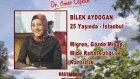 Bilek Aydoğan ( Göz - Migren - Kansızlık - Mide )