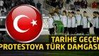 Tarihe geçen protestoya Türk damgası!
