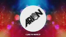 Arıon - I Like To Move It (Dubstep Mix)