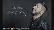 Fatih Esgi - Büyü