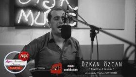 Özkan Özcan - Baston Havası