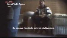 Abdullah Öcalan Sorgu Görüntüleri 1999 İmralı !!!