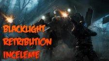 Blacklight: Retribution - İlk Bakış İnceleme