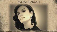 Fatma Turgut (Model) - Herkes Gibisin