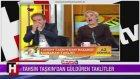 Oyuncu Tahsin Taşkın'dan Başbakan Erdoğan Taklidi
