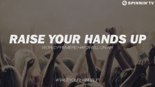 Raise Your Hands Up (World Premiere on Hardwell On Air)