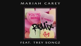 Mariah Carey - You're Mine Ft. Trey Songz