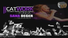 Catwork Remix Engineers Ft. Funda Öncü - Sana Değer (Remix - 2013)