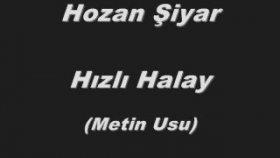 Hozan Şiyar & Hozan Fikret - Hızlı Halay (Metin Uslu)