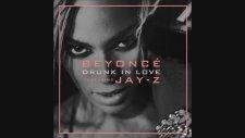 Beyonce - Drunk İn Love (Jay-Z)