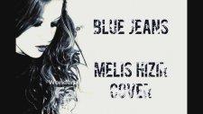Melis Hızır - Blue Jeans (Cover)
