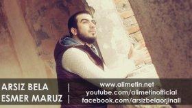 Arsız Bela | Esmer Maruz - Elveda Yarınlar 2014 (Video Klip) Kalpsiz Beat