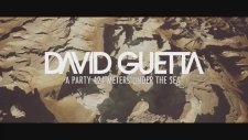 David Guetta - A Party 424 Meters Under The Sea Teaser