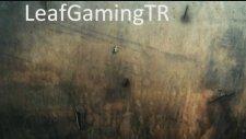 Leaf Gaming Tr İntrosu Hazır