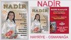 Nadir - Hayriye - Osmanağa - Rumeli