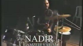 Nadir Saltik - Gamzeli Yarim
