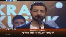 Mehmet Erdem - Aşkımız Bitecek (Canlı Performans)