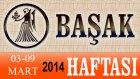 BAŞAK Burcu HAFTALIK (03-09 Mart 2014) Astrolog DEMET BALTACI, Bilinç Okulu, Astroloji, Burçlar