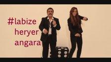 Bülent Serttaş - La Bize Heryer Angara