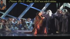 Norma Act 2 Finale : Deh! Non Volerli Vittime - İzmir State Opera And Ballet