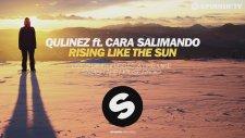 Qulinez Ft. Cara Salimando - Rising Like The Sun (Smash The House Radio)