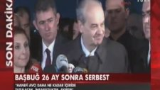 26. Genel Kurmay Başkanı İlker Başbuğ Tahliye Oldu