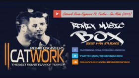 Catwork Remix Engineers - Ft. Furkan - Son Moda