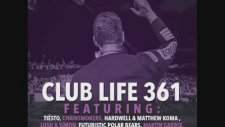 Tiesto's Club Life Podcast 361 - First Hour
