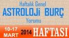 Astroloji ve Burç Yorumu, 10-16 Mart 2014 HAFTASI Genel Yorum - Astrolog DEMET BALTACI, Bilinç Okulu