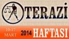TERAZİ Bu HAFTA Burç ve Astroloji Yorumu(10-16 Mart 2014) Astrolog DEMET BALTACI, Bilinç Okulu