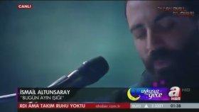 İsmail Altunsaray - Bugün Ayın Işığı