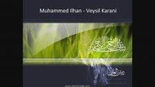 Muhammed İlhan - Veysel Karani