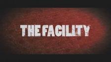 The Facility Fragman