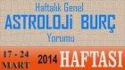 Astroloji ve Burç Yorumu, 17-24 Mart 2014 HAFTASI Genel Yorum - Astrolog DEMET BALTACI, Bilinç Okulu