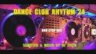 Dj 2f@n - Dance Club Rhythm 24